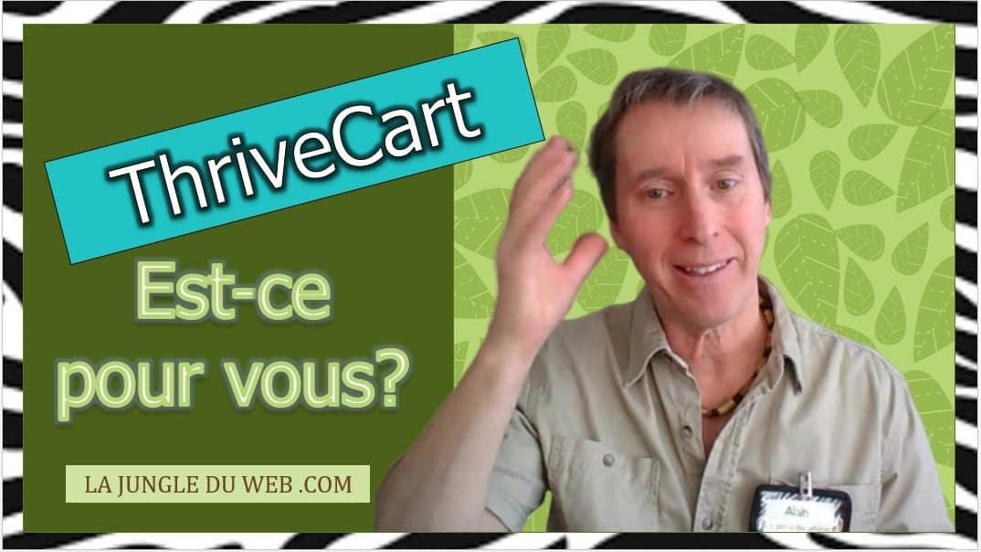 Thrivecart: Ce qu'il faut savoir à propos de Thrivecart