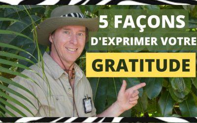 Gratitude: 5 façons d'exprimer votre gratitude